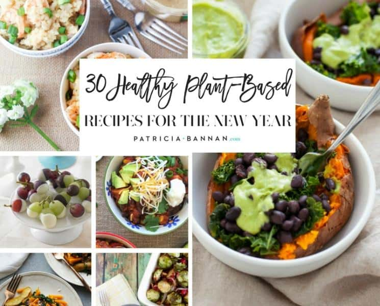 30 Healthy Plant-Based Recipes for the New Year