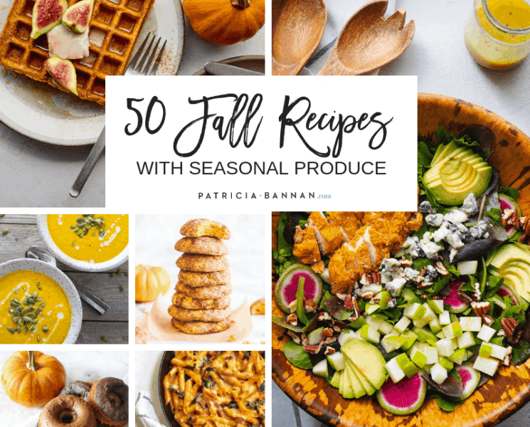 50 Fall Recipes with Seasonal Produce