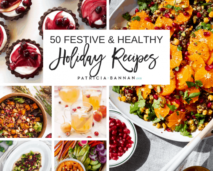 50 Festive & Healthy Holiday Recipes