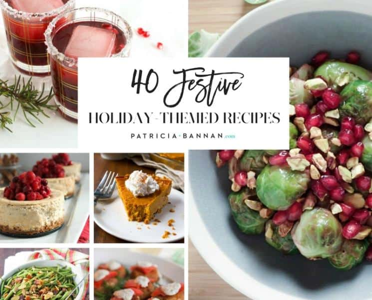 40 Festive Holiday-Themed Recipes