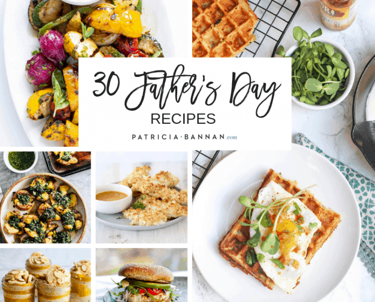 30 Healthy Father's Day Recipes